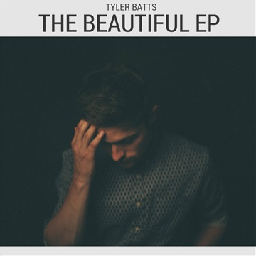 tyler batts the beautiful ep.jpg