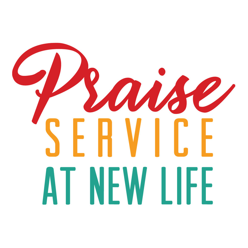 Praise Service at New Life text only-01.jpg