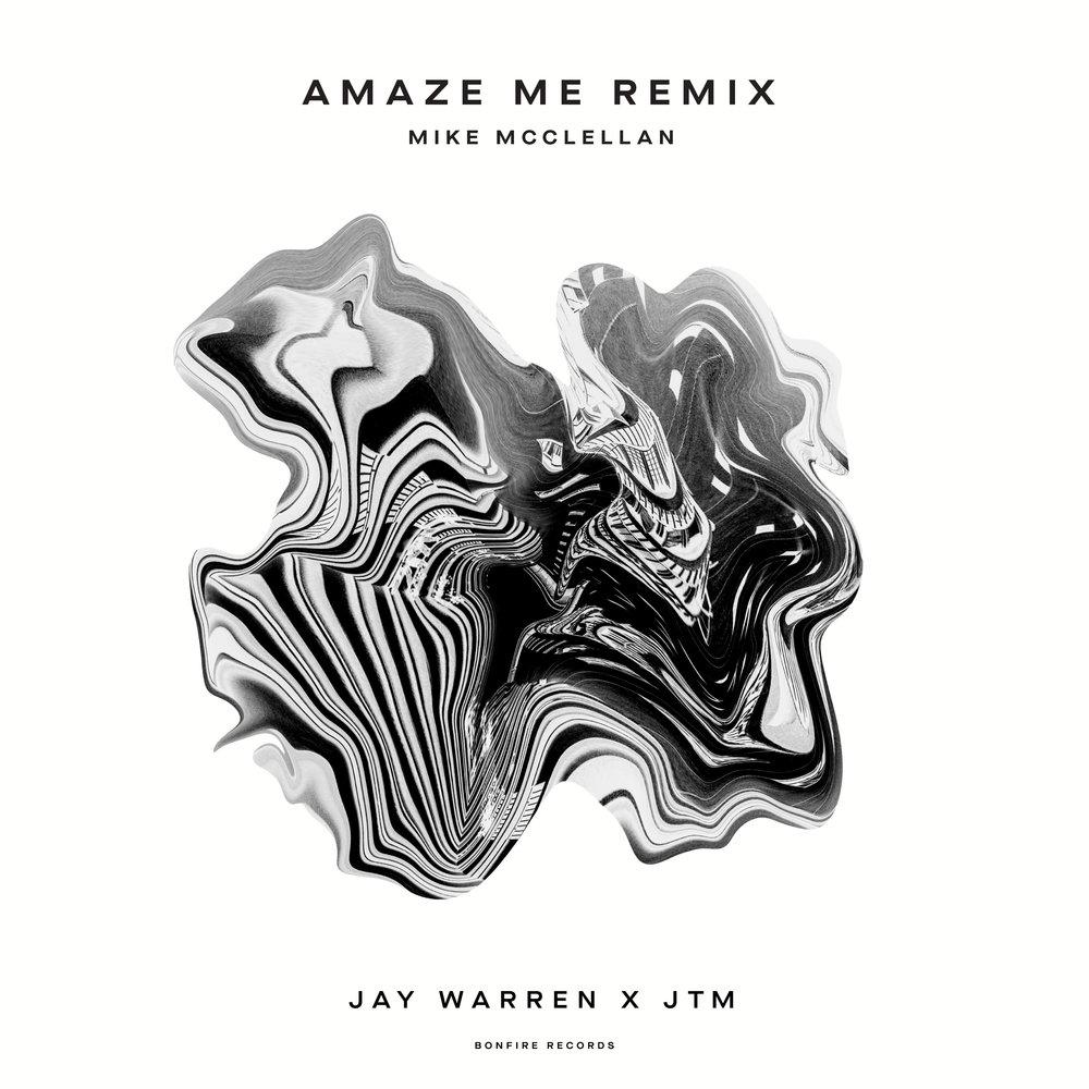 JAYWARREN_AmazeMe_Remix-MikeMcclellan.jpg