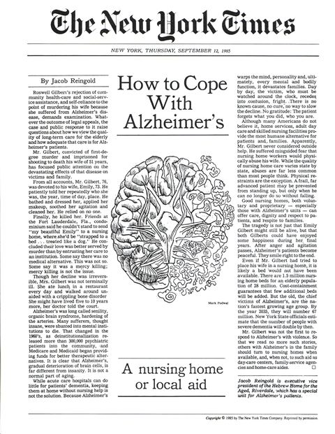 "An op-ed by Jacob Reingold, ""How to Cope with Alzheimer's,"" appears in The New York Times in 1985. One of the earliest and also one of the few, still-extant research divisions to be located within a long-term senior care setting, the Hebrew Home's National Alzheimer Center was created as an entity that would collect and disseminate cutting-edge care techniques for people with Alzheimer's disease."