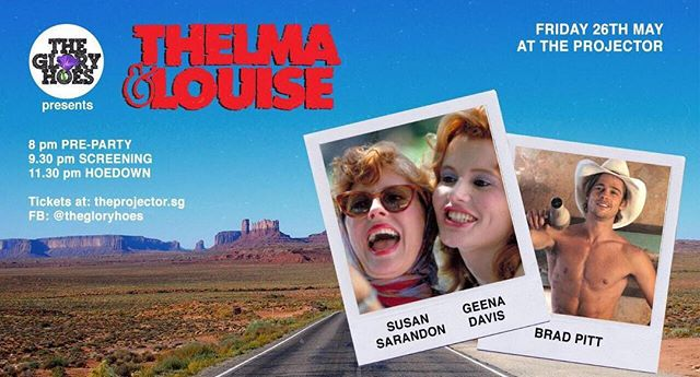 The Glory Hoes present yet another road trip! But this time, with women at the wheel... a rapist gets shot and a Thunderbird takes off... it doesn't end so well.  But y'all... BRAD PITT !!! Thelma and Louise - everybody's favourite badass biatches and gruesome twosome. Like any good car crash – you can't look away.  Hosted by Becca D'Bus, come early in your ultimate Car Crash Couture. Show off your costume, make new friends and pregame at the Intermission Bar! Then, YELL your favourite lines, and all throughout, DRINK, a lot – there will be a bar in the theatre! After the movie, dance at the glorious hoe-down of an afterparty till 2am with DJ Bobby Luo.  Can't make the movie, but you wanna dance? Just come for the afterparty!  The Glory Hoes present is a series of queer film experiences. You're hosted, sometimes you dress up, or sing, definitely cheer and hiss, yell at the screen and you're always lubricated with copious amounts of booze. Films by queers, about our people and embraced by people like us. And when that is done, an AFTERPARTY! Dancing! Dancing! Dancing!  The Glory Hoes are: Becca D'Bus, Bobby Luo, Prashant Somosundram They work with the glorious people of The Projector and Intermission Bar  Tickets: $30, movie + afterparty, $10 afterparty only  Doors open 9:30pm Afterparty from 11:30pm - 2:00am