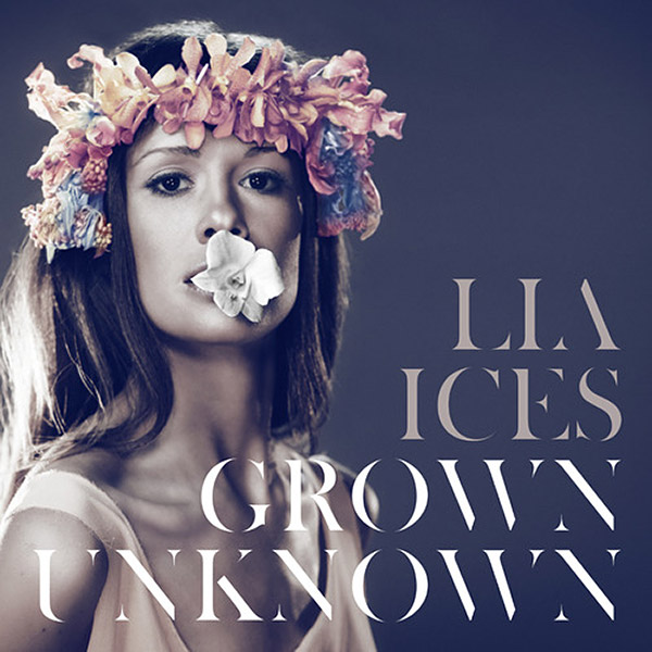 lia-ices-grown-unknown-cover-art.jpg