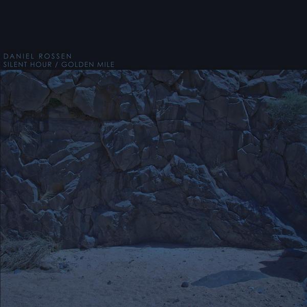 daniel-rossen-silent-hour-golden-mile.jpg