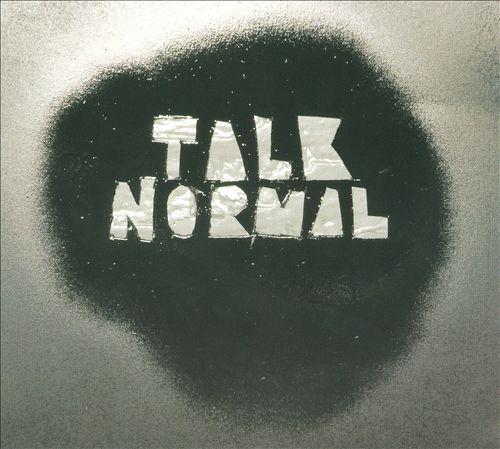 TALK NORMAL.jpg