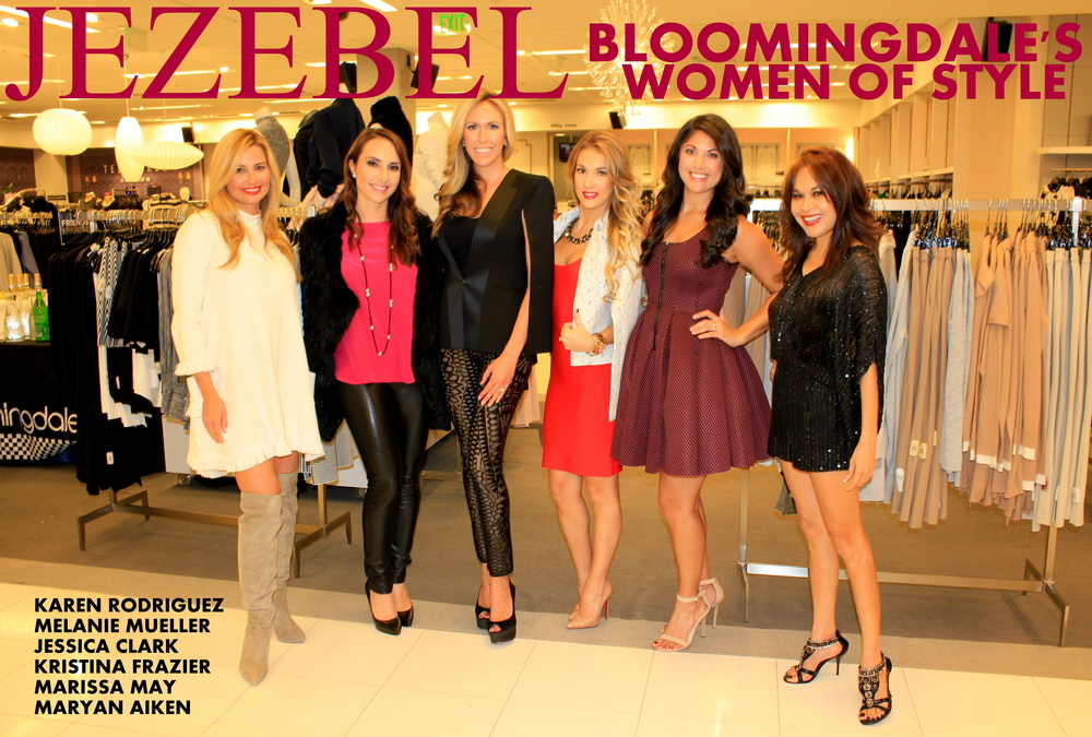 Karen rodriguez, Melanie Mueller, Jessica clark Kristina frazier, marissa may & maryan aiken were named women of style by modern luxury | jezebel magazine in collaboration with bloomingdale's at bloomingdale's yes dept on November 10, 2015.