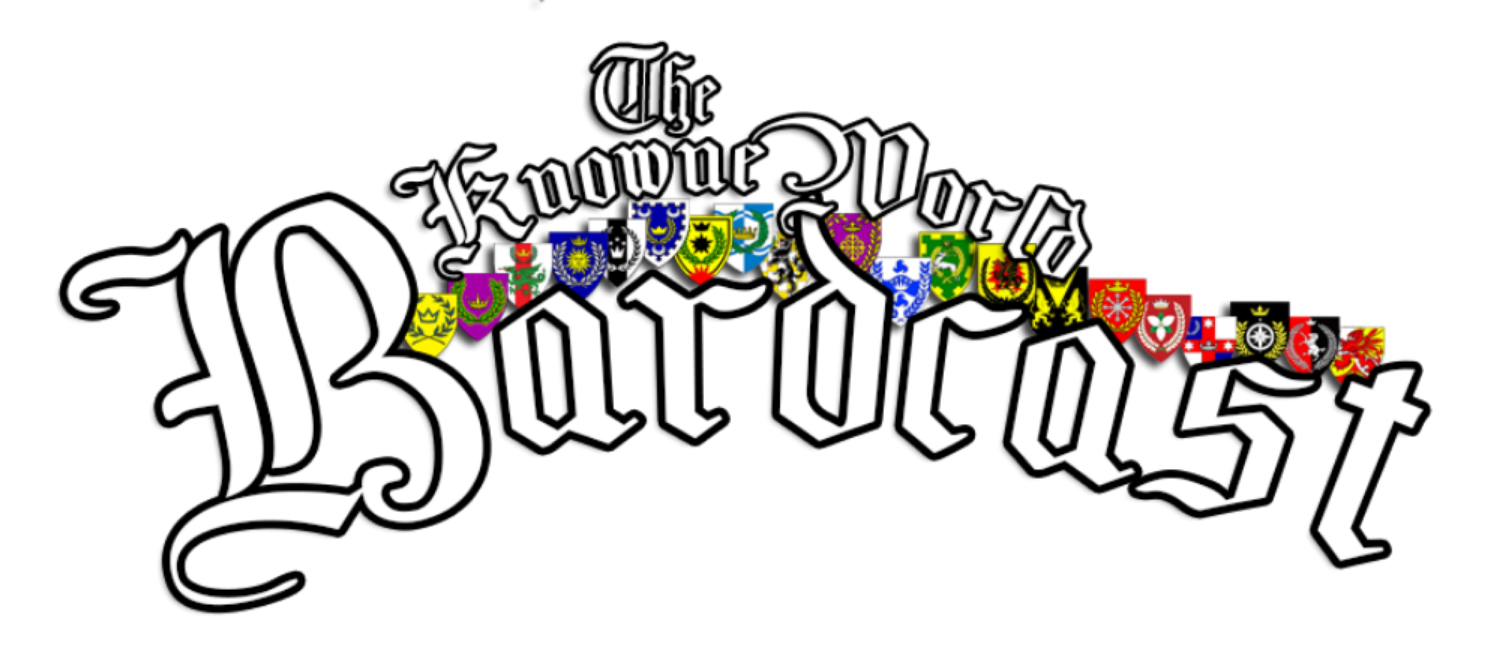 The Knowne World Bardcast