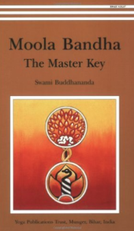Moola Bandha The Master Key by Swami Buddhananda