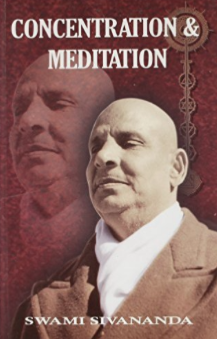 Concentration & Meditation by Sri Swami Sivananda
