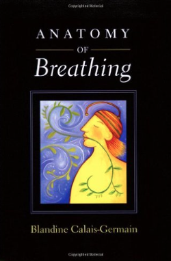 Anatomy of Breathing by Blandine Calais-Germain