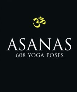 Asanas 608 Yoga Poses by Sri Dharma Mittra