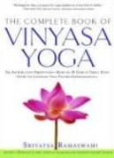 The Complete Book of Vinyasa Yoga by Srivatsa Ramaswami