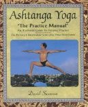 "Ashtanga Yoga ""The Practice Manual"" by David Swenson"