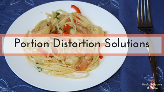 Solutions to aid in portion control. Read now or pin for later. - Health Happens at Home