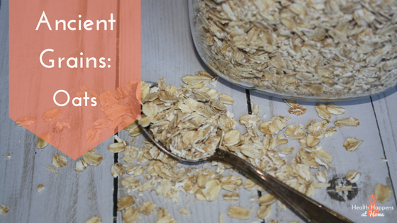 Get facts on the ancient grain, oats. Read now or pin for later. - Health Happens at Home