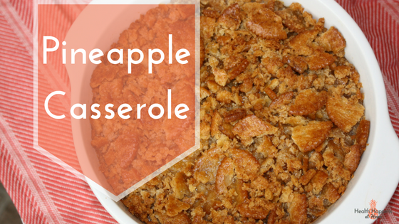 Pineapple Casserole: a unique and delicious holiday side dish. Read now or pin for later. - Health Happens at Home