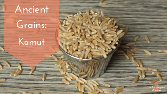 Learn about the ancient grain Kamut. Read now or pin for later. - Health Happens at Home