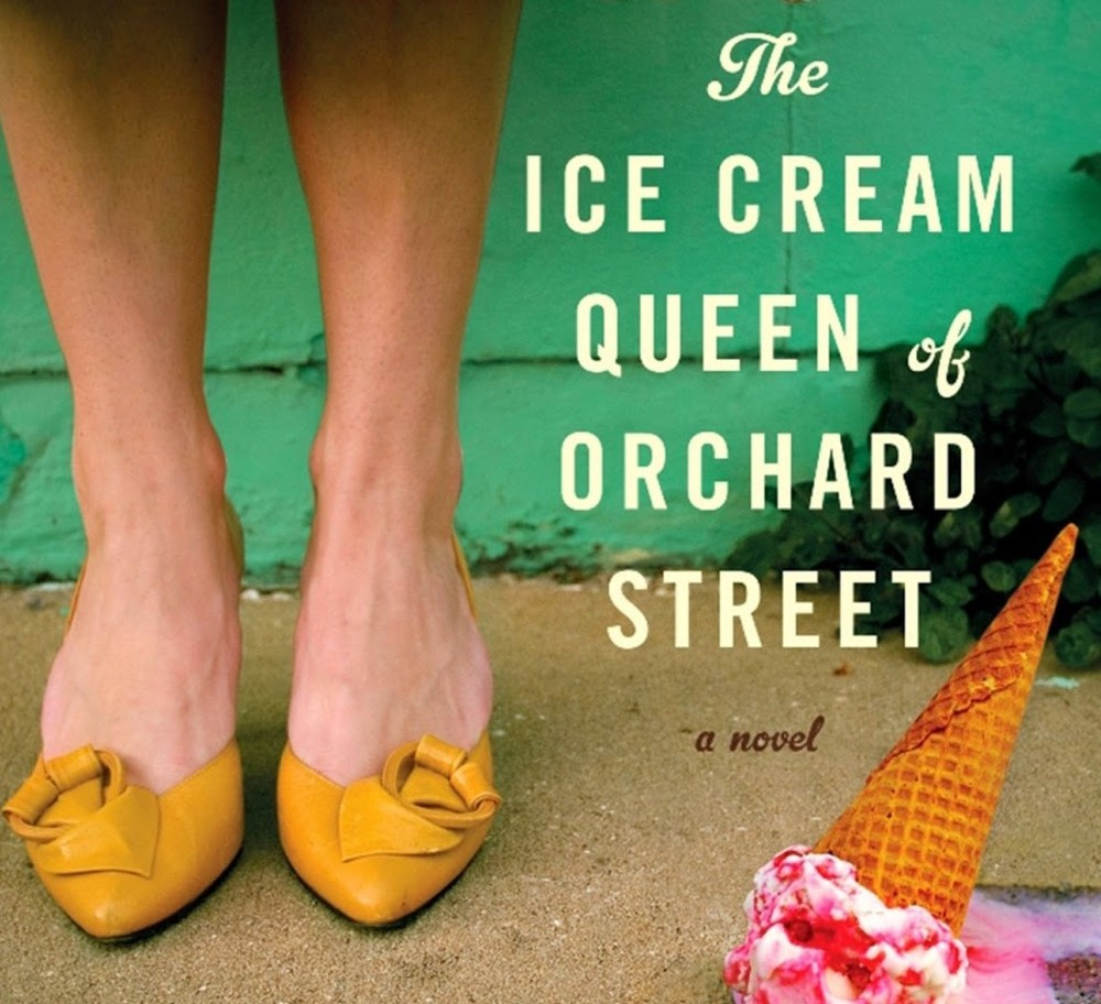 The Ice Cream Queen of Orchard Street A Novel (Susan Jane Gilman)