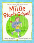 Millie Starts School  (illustrated by David Cox)  2001