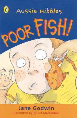 Poor Fish! (illustrated by David Macintosh)  2000