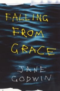 falling from grace jane godwin falling from grace