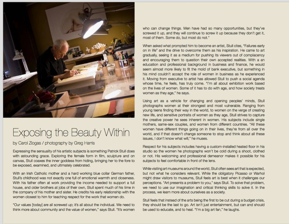 Patrick Stull was published in the  Monterey's 65 Degrees, December 2011 magazine . It is a high end art publication of who's who. The article highlighted his amazing work and the Evolve exhibition.