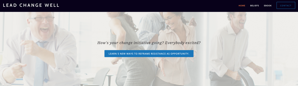 Good ol' stock photography for a little tongue-in-cheek humor on the Lead Change Well landing page