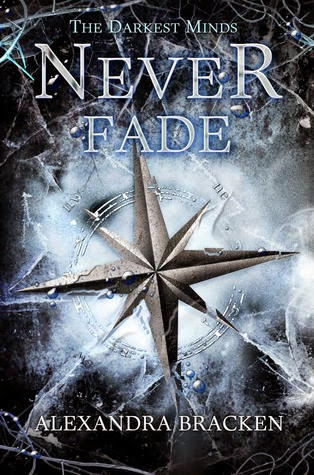 A Love Worth Living For | Never Fade book two of The Darkest Minds Trilogy by Alexandra Bracken Book Review