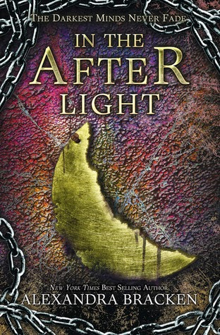 A Love Worth Living For | In the After Light by Alexandra Bracken Review - Third and final book in The Darkest Minds Trilogy