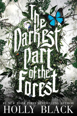 A Love Worth Living For | The Darkest Part Of The Forest by Holly Black - Book Review