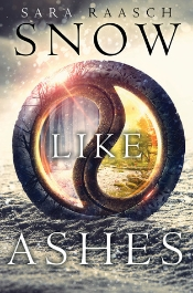 Snow Like Ashes by Sara Raasch - The More I Think About It by A Love Worth Living For