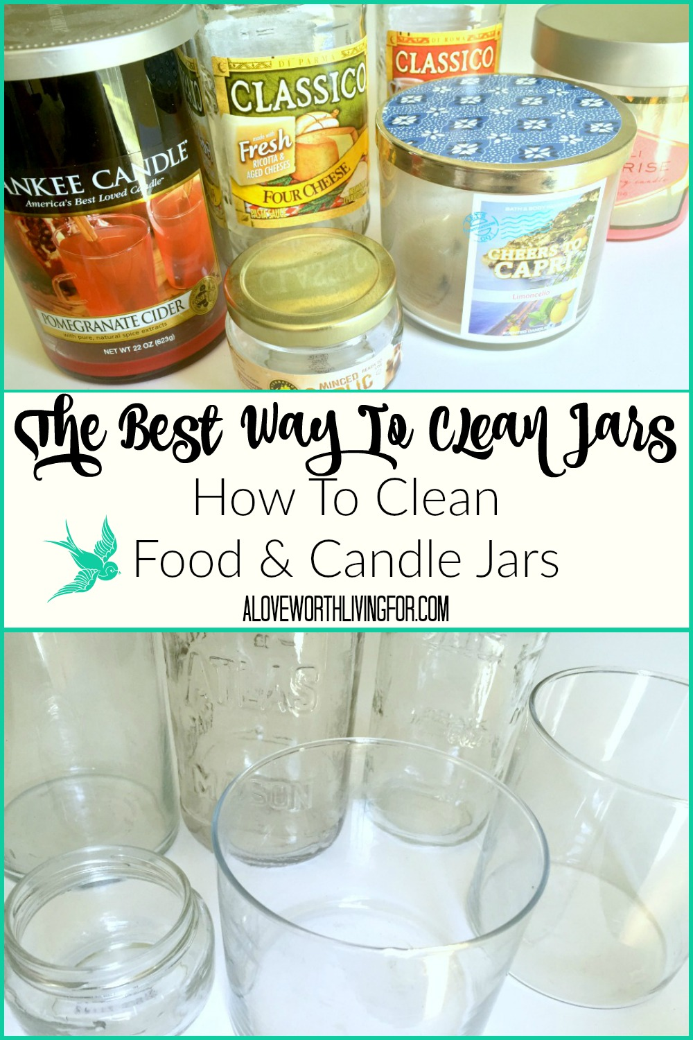 The Best Way To Clean Jars - How To Clean Candles & Food Jars: How to get the wax out of old candles & How to get the label and glue off of old pasta jars by A Love Worth Living For