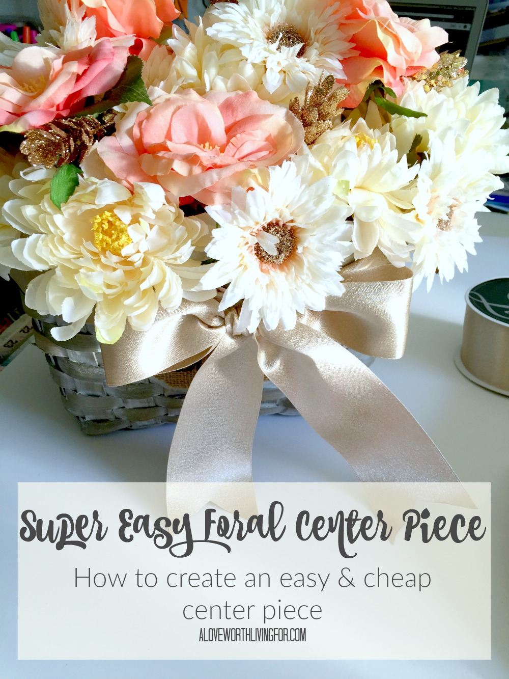 Easy Floral Arrangements super easy floral centerpiece — a love worth living for