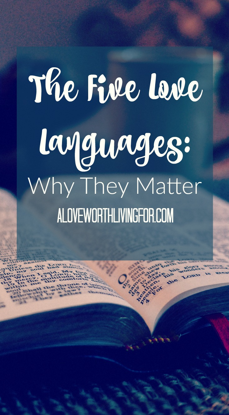 You've probably heard of The Five Love Languages, but do you know why they matter? You may being showing love to those you care about but are they receiving it? Here is Why The Five Love Languages Matter and how to make sure those you love know it!