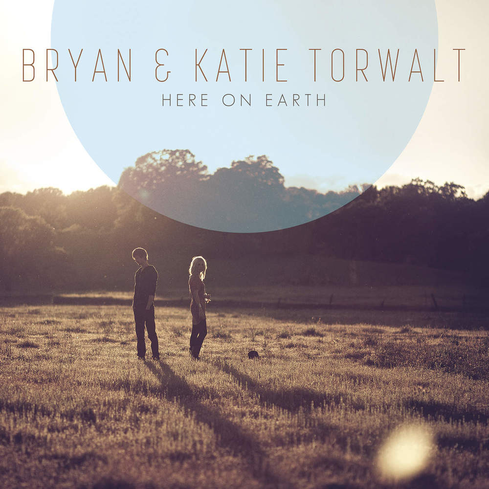Here on Earth by Bryan & Katie Torwalt on A Love Worth Living For
