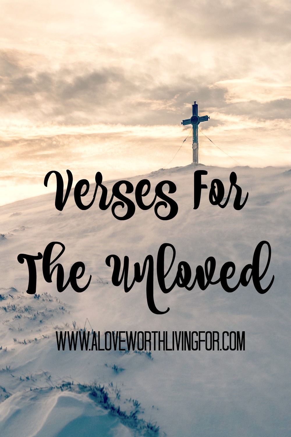 Bible Verses About Love — A Love Worth Living For
