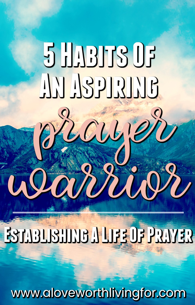 Every believer longs for a deeper and more intimate prayer life because all humans were created to crave connection with our Father. Developing these 5 habits is sure to elevate your prayer warrior status and help you grow closer to God.