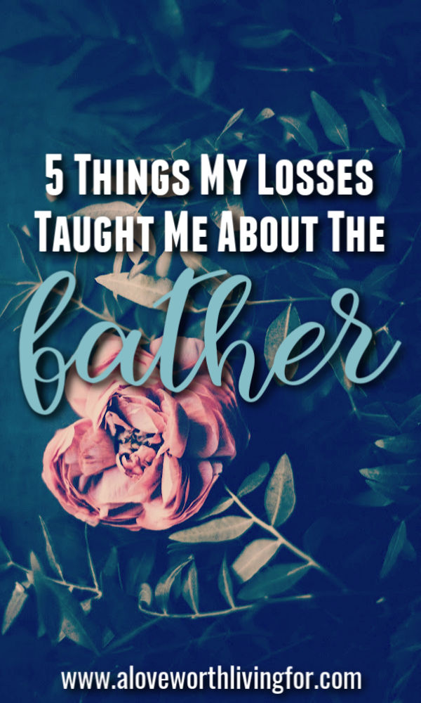 Losing someone or something important to you is should crushing. In seasons of mourning and grief it can be hard to see how anything positive can come from it. If you too wonder where is God when we suffer or what is God's reaction to my pain and loss then this post may bring you come comfort. These are five things my losses have taught me about the Father.