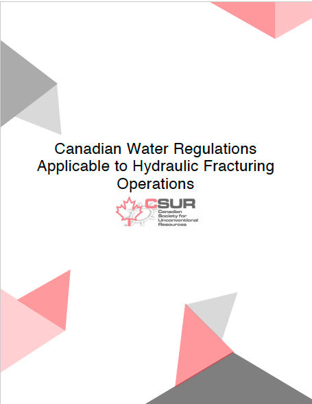 Water Regulations Applicable to Hydraulic Fracturing Operations in Canada