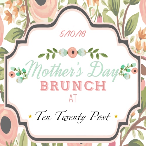 Mother's Day Ten Twenty Post