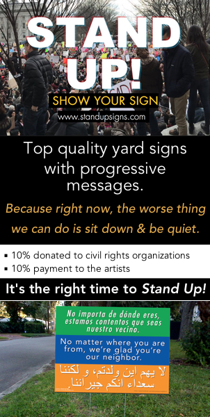 Get your lawn sign and support civil rights orgs!