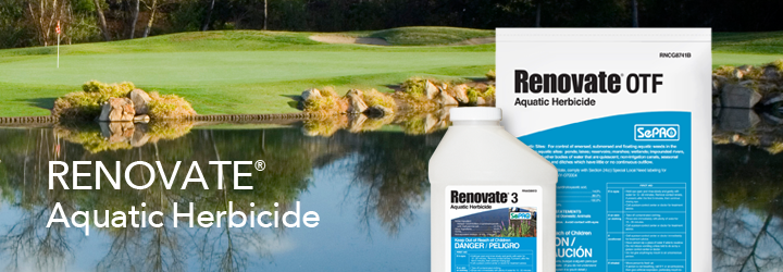 Renovate 3 and Renovate OTF Aquatic Herbicides.