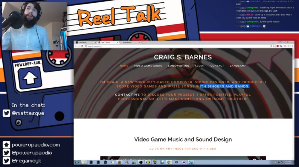 Kevin from Powerup Audio giving me feedback on my website circa early 2017, back when my game audio work and band production work still coexisted on one page.  You can still watch my episode of Reel Talk if you want!