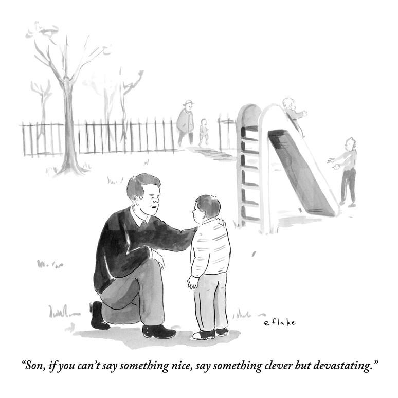 emily-flake-son-if-you-can-t-say-something-nice-say-something-clever-but-devastatin-new-yorker-cartoon_a-g-9356883-8419449.jpg