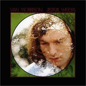 19 Van Morrison - Astral Weeks