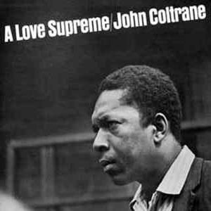 47 John Coltrane - A Love Supreme