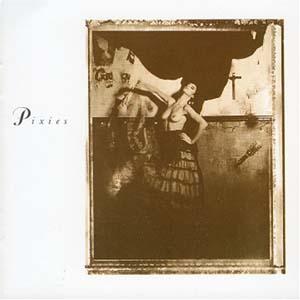 100 - Pixies - Surfer Rosa
