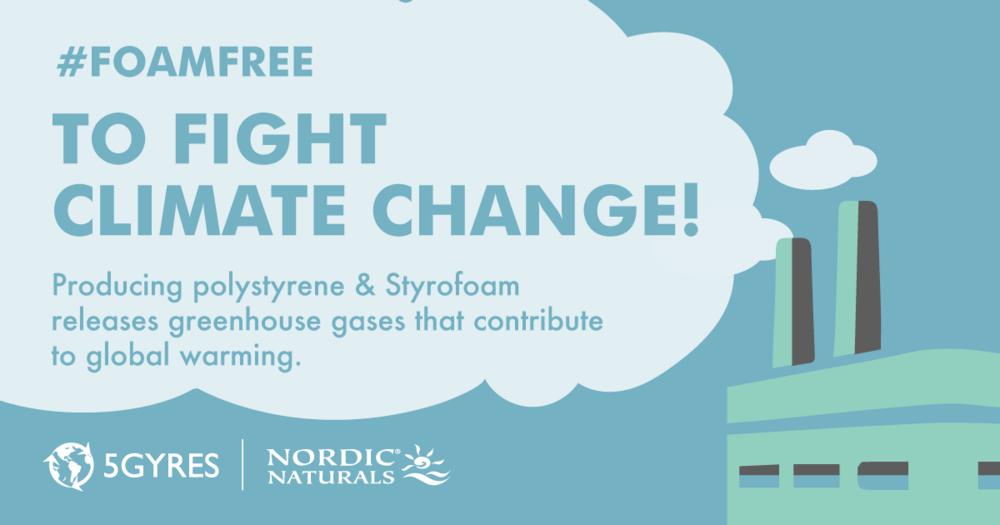 Go #foamfree for climate change! www.5gyres.org/styrofoam @5Gyres #5gyres #moreoceanlessplastic