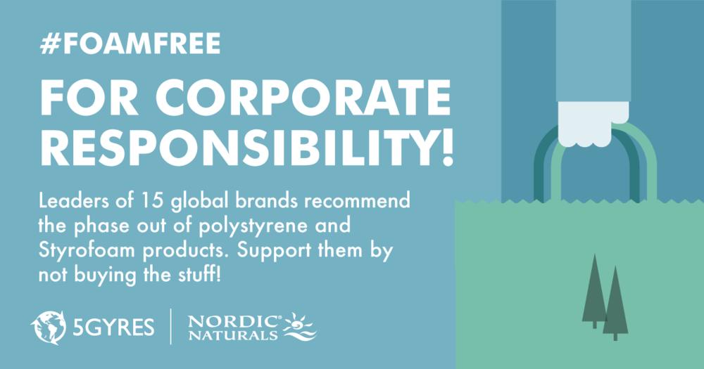 Go #foamfree for corporate responsibility! www.5gyres.org/styrofoam @5Gyres #5gyres #moreoceanlessplastic