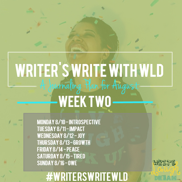Writers Write Week Two