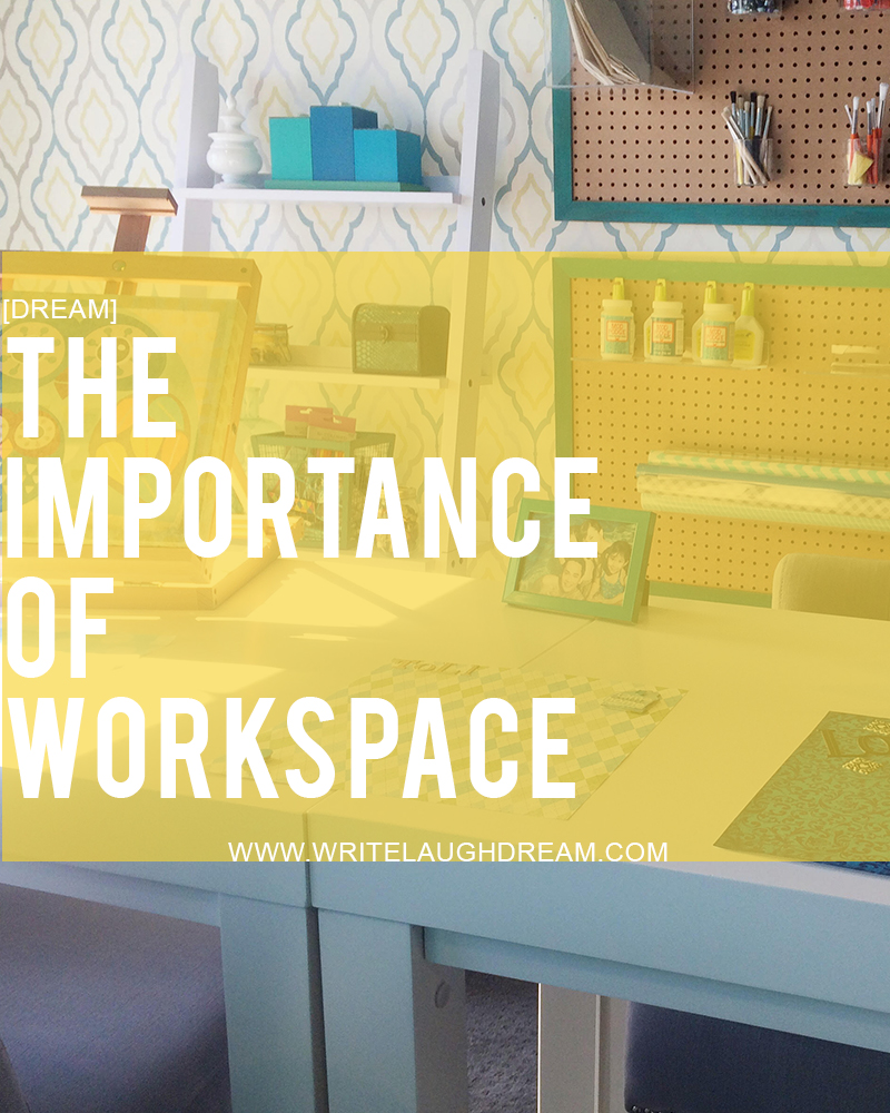 The Importance of Workspace